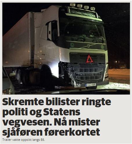 Skremte bilister ringte politi og Statens vegvesen. Nå mister sjåføren førerkortet - Fremover.no